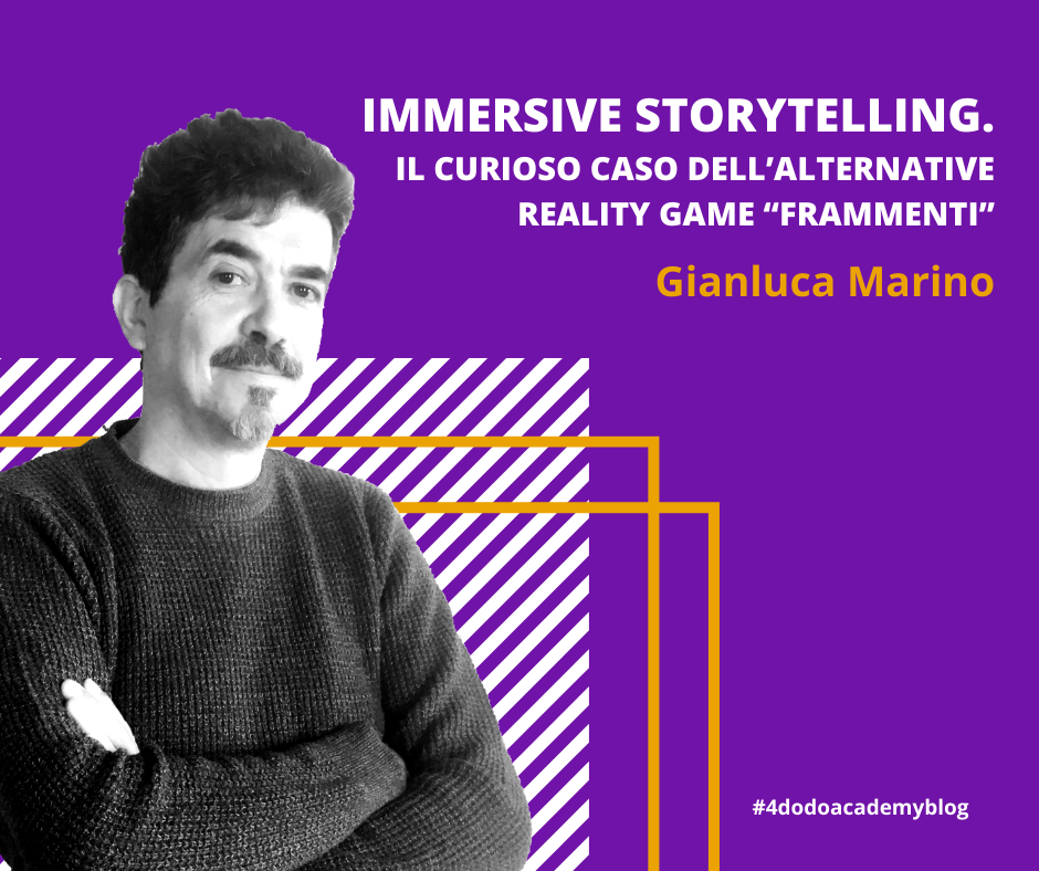 "Immersive storytelling. Il curioso caso dell'alternative reality game ""Frammenti"""